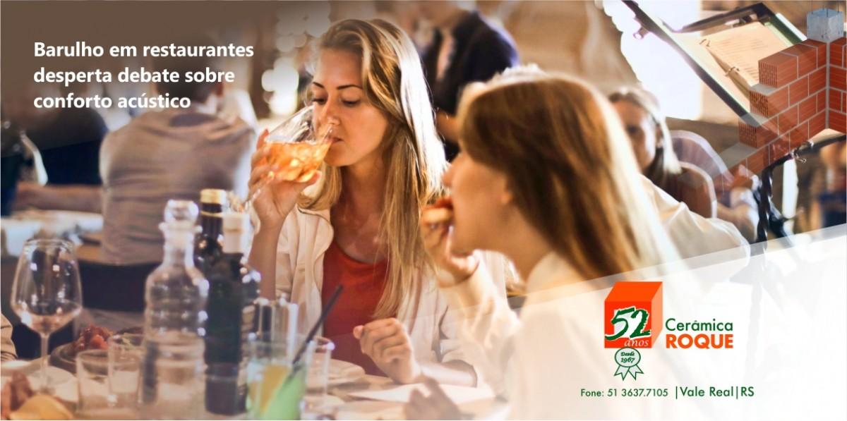 Barulho em restaurantes desperta debate sobre conforto acústico.