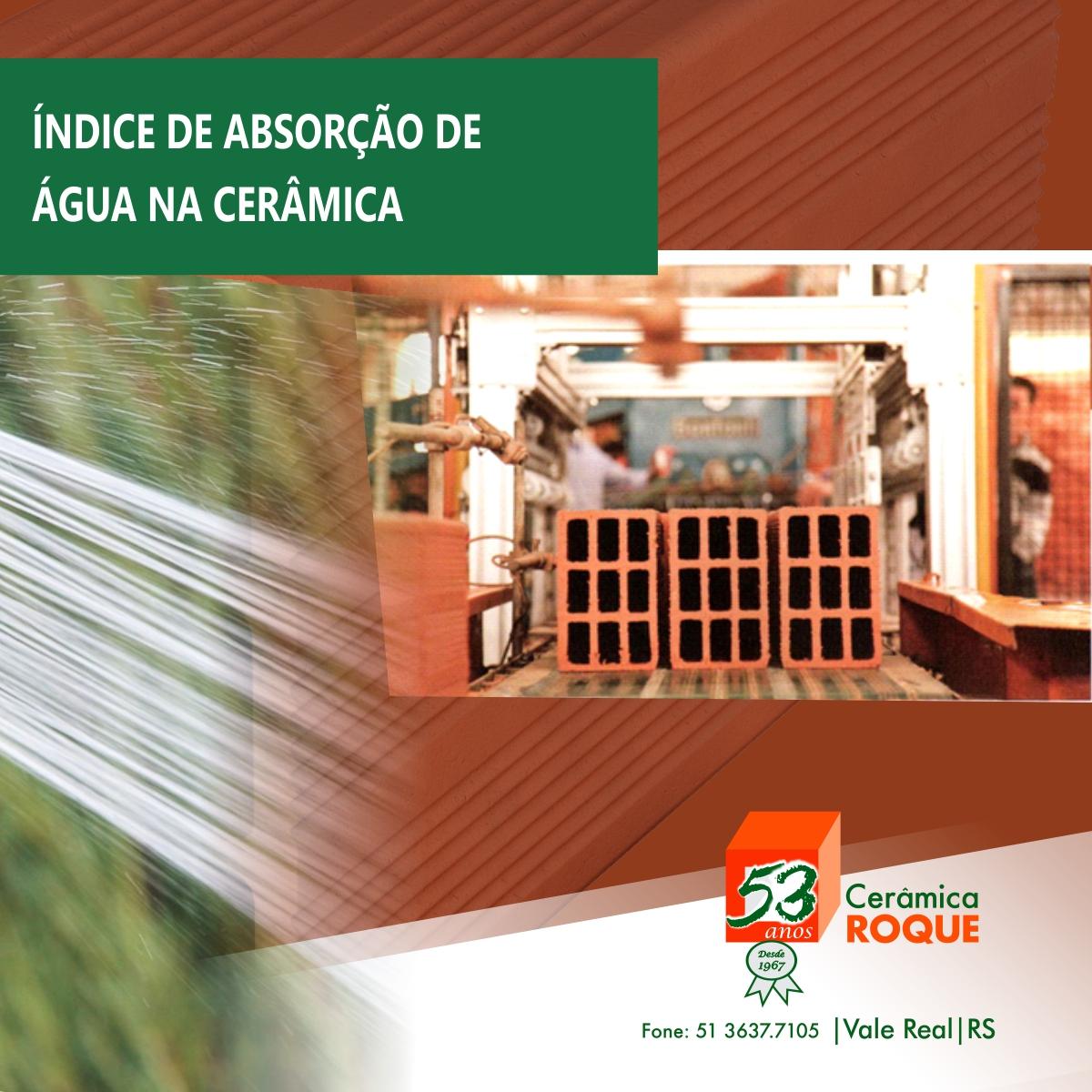 O índice de absorção de água é um indicador da qualidade do produto bastante significativo do processo de produção cerâmica.